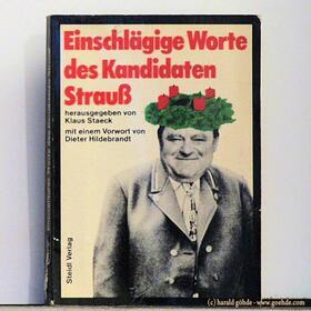 Klaus Staeck - Einschlägige Worte des Kandidaten Strauß