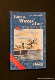 Peter Borjans-Heuser - Schiff im Wasser im Schiff