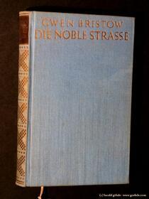 Gwen Bristow - Die Noble Strasse