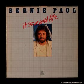 Bernie Paul - It's A Wild Life - Vinyl