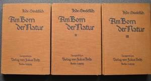 Am Born der Natur, Ihde/Stockfisch, Band 1 - 3, 1929-1932