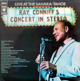 Live at the Sahara / Tahoe - Ray Conniff's Concert in Stereo