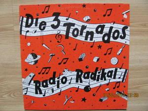 Die 3 Tornados – Radio Radikal