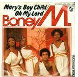 Boney M. ‎– Mary's Boy Child / Oh My Lord