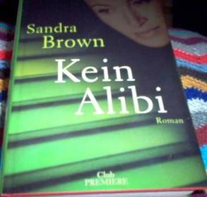 Sandra Brown: Kein Alibi
